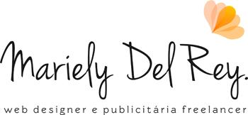 Web Designer e Publicitária Freelancer - Mariely Del Rey